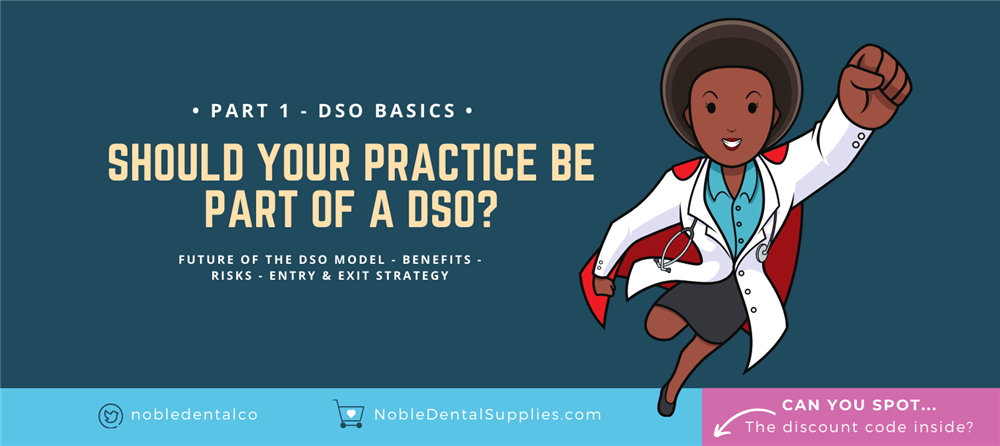 How DSOs help Dentists build practice